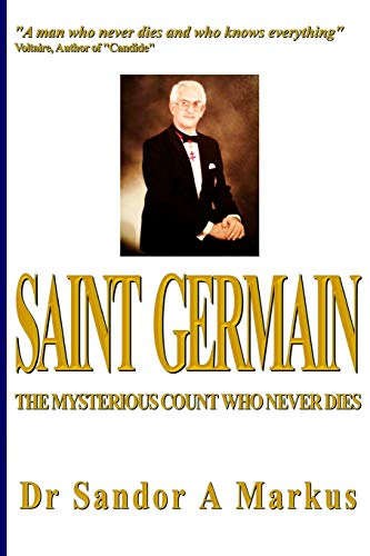 9781475046984: Saint Germain: The mysterious Count who never dies