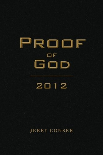 Proof of God 2012: Jerry Conser
