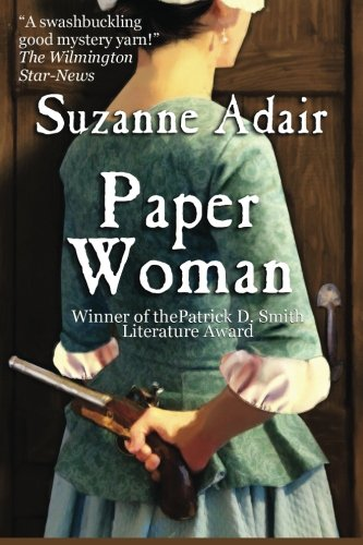 9781475047776: Paper Woman: Volume 1 (A Mystery of the American Revolution)