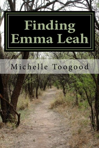 Finding Emma Leah: Michelle Toogood