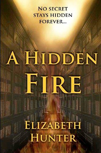 A Hidden Fire: Hunter, Elizabeth