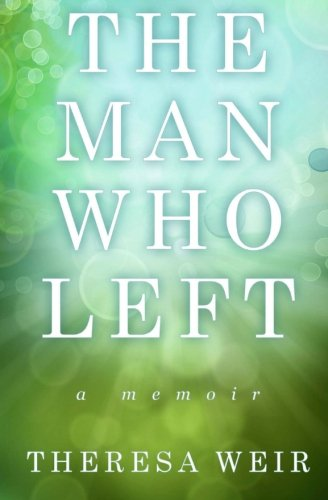 9781475049404: The Man Who Left