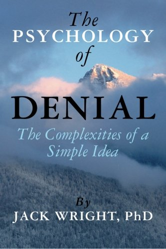 9781475053050: The Psychology of Denial: The Complexities of a Simple Idea