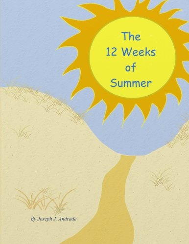 9781475055382: The 12 Weeks of Summer.