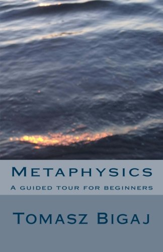 9781475055405: Metaphysics: A guided tour for beginners