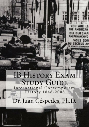 9781475055634: IB History Exam Study Guide: International Contemporary History 1848-2008