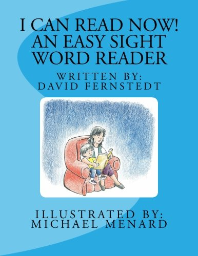 9781475056327: I Can Read Now! An Easy Sight Word Reader: David G. Fernstedt