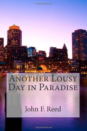 9781475057126: Another Lousy Day in Paradise