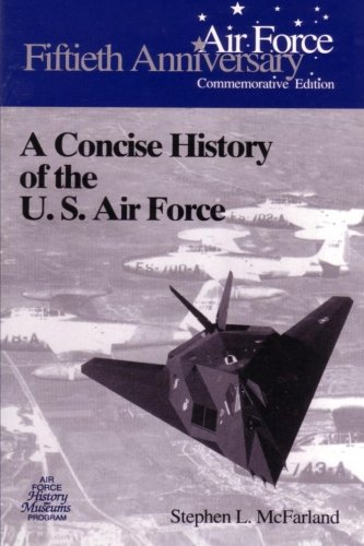 9781475059342: A Concise History of the U.S. Air Force