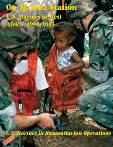 9781475062175: On Mamba Station: U.S. Marines in West Africa, 1990 - 2003: U.S. Marines in Humanitarian Operations