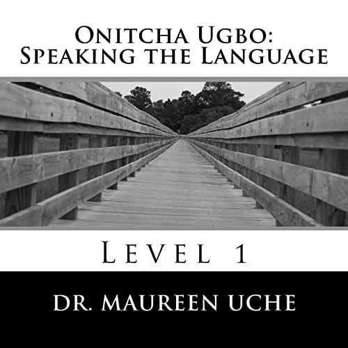 9781475062274: Onitcha Ugbo: Speaking the Language: Level 1