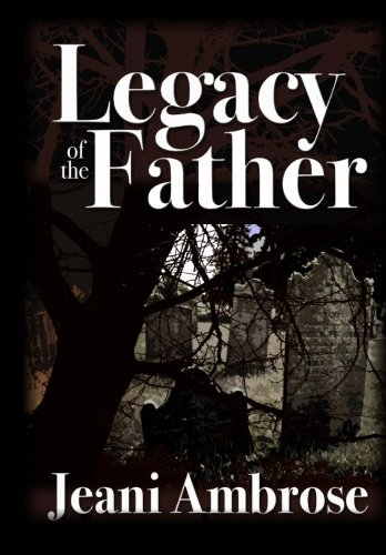 9781475063592: Legacy of the Father