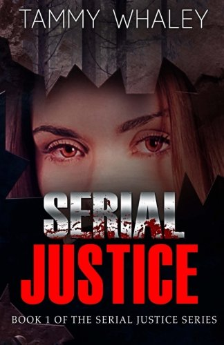 Serial Justice: Tammy Whaley