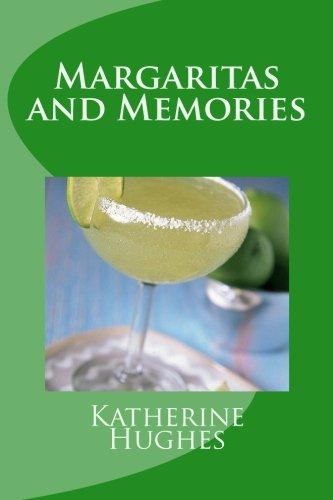 9781475066838: Margaritas and Memories