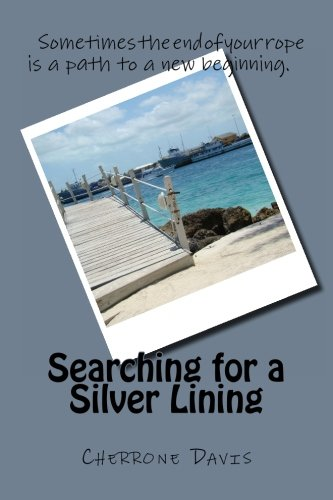 9781475069709: Searching for a Silver Lining