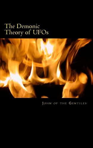 9781475070545: The Demonic Theory of UFOs