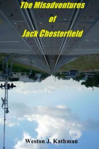 9781475070880: The Misadventures of Jack Chesterfield