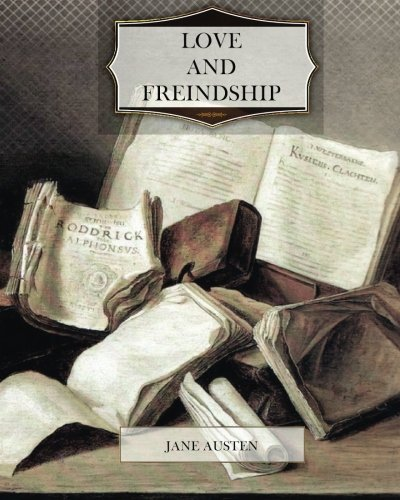 9781475071931: Love and Friendship