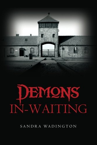 Demons In-Waiting: Sandra Wadington