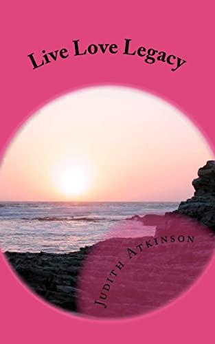 Live Love Legacy: Judith Atkinson