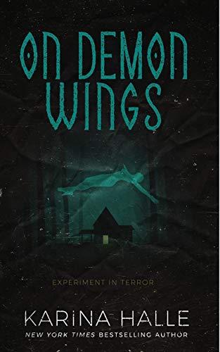 On Demon Wings: Experiment in Terror #5: Halle, Karina