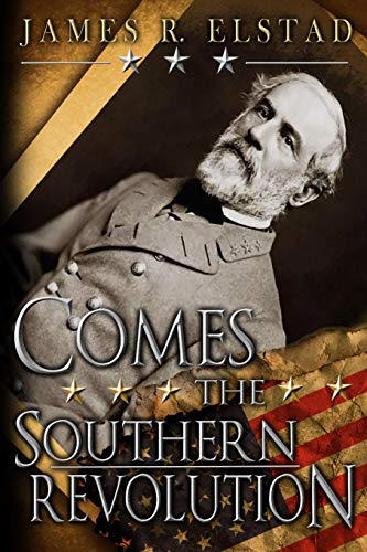 9781475079777: Comes The Southern Revolution