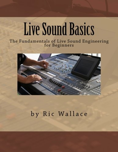 9781475080476: Live Sound Basics (Volume 1)