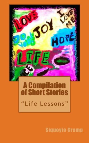9781475080865: A Compilation of Short Stories: