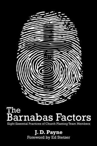 9781475084108: The Barnabas Factors: Eight Essential Practices of Church Planting Team Members
