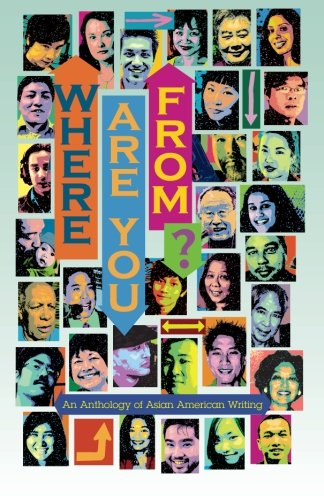 Where Are You From?: An Anthology of: Katagiri, Valerie; Yu,