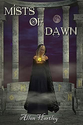 Mists of Dawn: Hartley, Allen