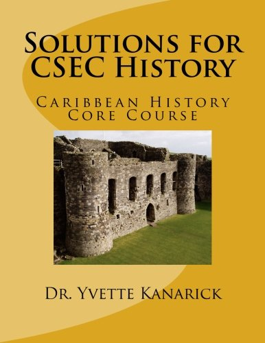 Solutions for CSEC History: Yvette P Taylor-Kanarick