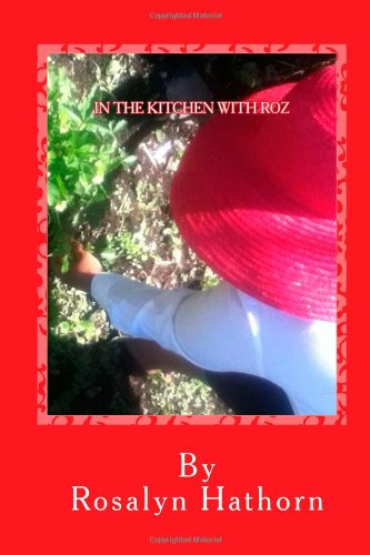 9781475086102: In the Kitchen with Roz