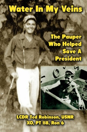 Water In My Veins: The Pauper Who Helped Save a President (1475086342) by Robinson, Ted