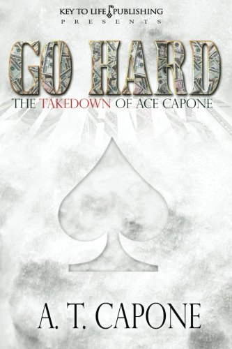 9781475087307: GO HARD - The Takedown of Ace Capone