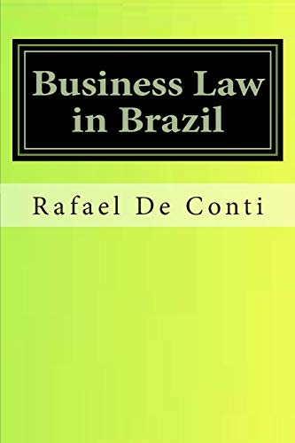 9781475087727: Business Law in Brazil: Tax, Finances, Corporate, Mineral, Visa, Arbitrarion, Advanced Law Practice