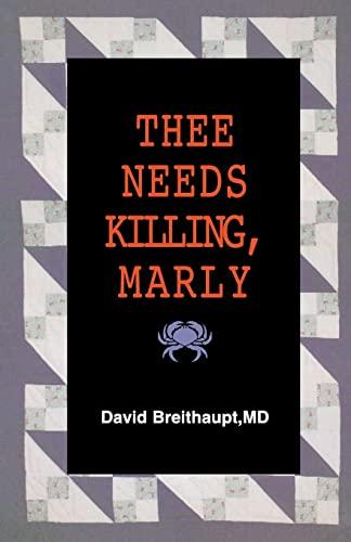9781475094572: Thee Needs Killing Marly