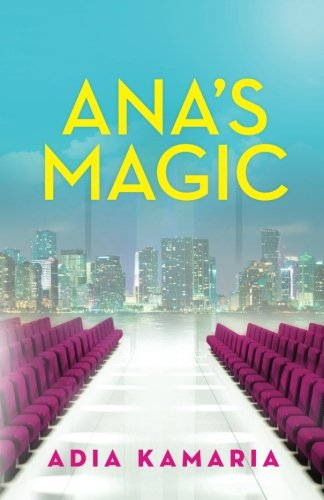 Ana's Magic: Kamaria, Adia