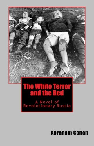 9781475095883: The White Terror and the Red: A Novel of Revolutionary Russia
