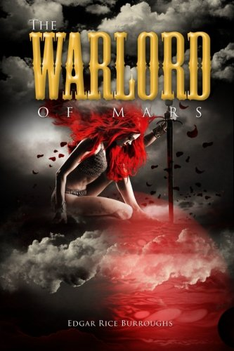 9781475096569: The Warlord of Mars