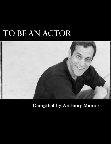 9781475098471: To Be An Actor (Words Of Inspiration): (Words Of Inspirtation) (Volume 1)