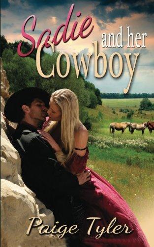 Sadie and Her Cowboy: Tyler, Paige
