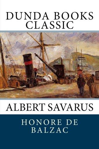 9781475100587: Albert Savarus