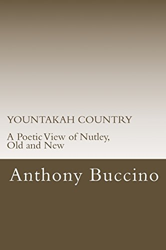 9781475101041: YOUNTAKAH COUNTRY A Poetic View of Nutley, Old and New