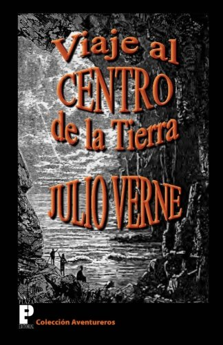 9781475101140: Viaje al centro de la Tierra (Spanish Edition)
