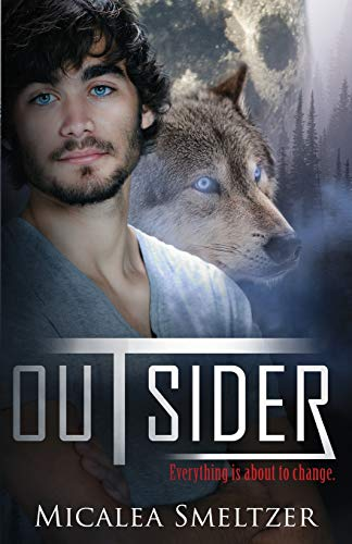 Outsider: Outsider Series Book One (Volume 1): Smeltzer, Micalea