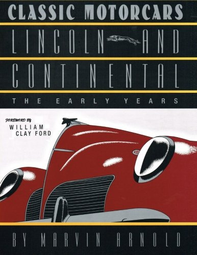 9781475103397: Classic Motorcars: Lincoln and Continental: the Early Years