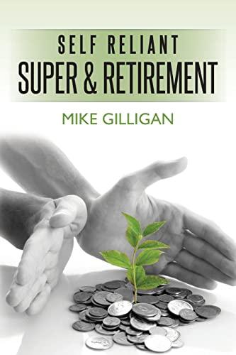 9781475103472: self reliant super and retirement