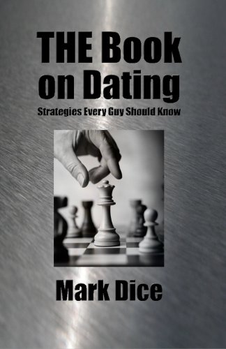 9781475104080: THE Book on Dating: Strategies Every Guy Should Know