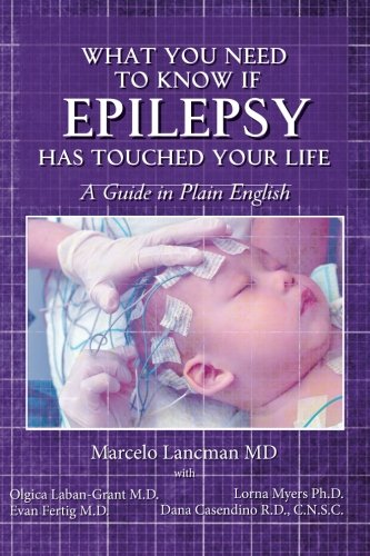 What you need to know if epilepsy: Marcelo Lancman MD,